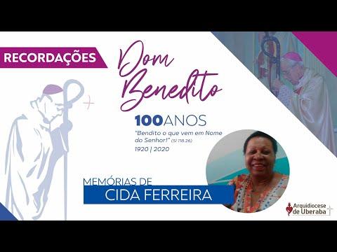 Recordações   Centenário Dom Benedito   Cida Ferreira