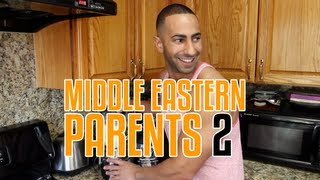 MIDDLE EASTERN PARENTS 2