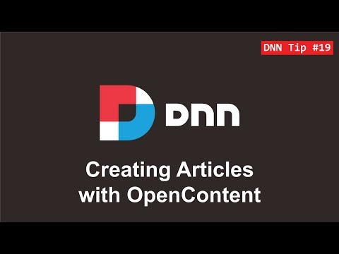 19. Articles & Blog with OpenContent - DNN Tip of The Week