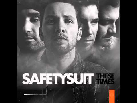 SafetySuit - Never Stop