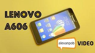 Обзор Lenovo A606: недорогой смартфон с LTE