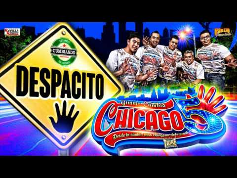 Despacito Version cumbia CHICAGO 5  (cover luis fonsi ft daddy yankee)