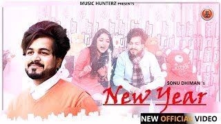 Latest Punjabi Song 2019 | New Year | Sonu Dhiman | Music HunterZ