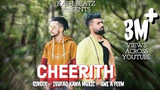 CHEERITH   ISHFAQ KAWA   UMI A FEEM  HEART TOUCHING KASHMIRI SONG 2020