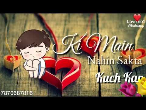 Aankh Hai Bhari Bhari Aur Tum Muskurane Ki Baat Karte Ho Status Video Love No1 Whatsapp