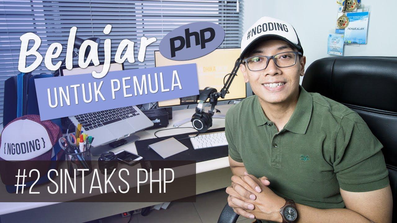 Belajar PHP untuk PEMULA | 4. SINTAKS PHP