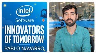 Pablo Navarro | Innovators of Tomorrow | Intel Software thumbnail