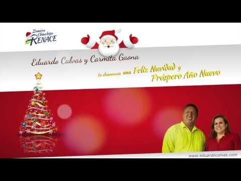 Eduardo Calvas Y Carmita Gaona Te Desean Una Feliz Navidad