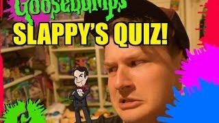 Goosebumps - Slappy's Quiz!