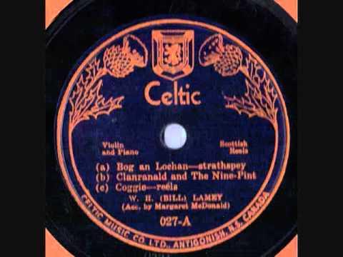 W. H. Lamey Bill Lamey Classic Recordings Of Scottish Fiddle