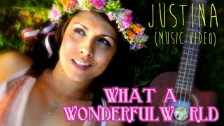 What a Wonderful World - Louis Armstrong Cover (Justina)