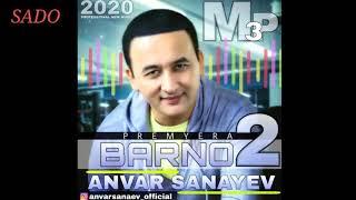 Barno - 2 Anvar Sanayev