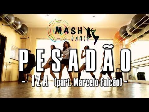 Pesadão (IZA part. Marcelo Falcão) | Coreografia by Mash Dance
