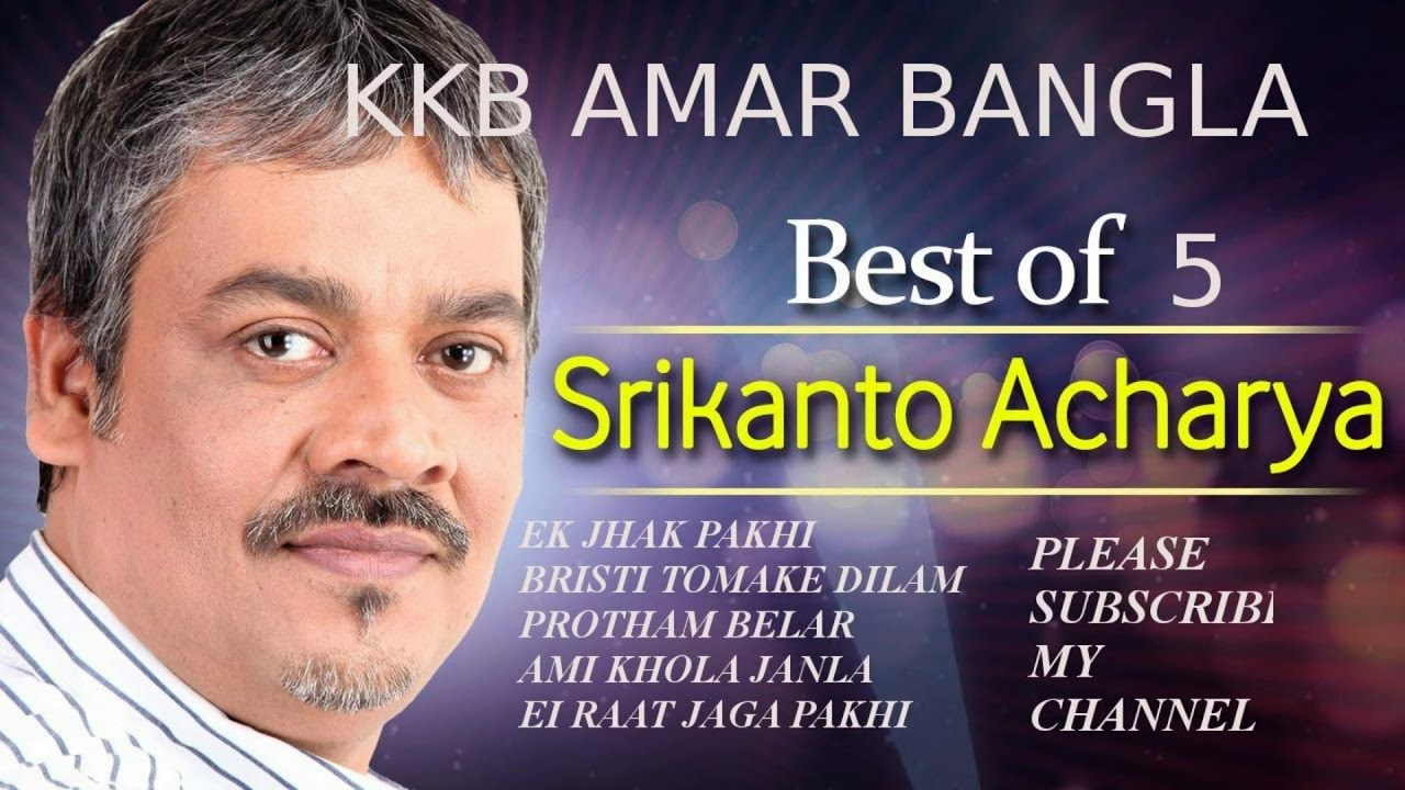 TOP 5 SONG OF SRIKANTA ACHARYA