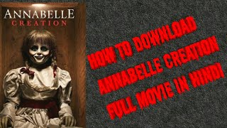 How to download annabelle creation full movie in hindi fully free