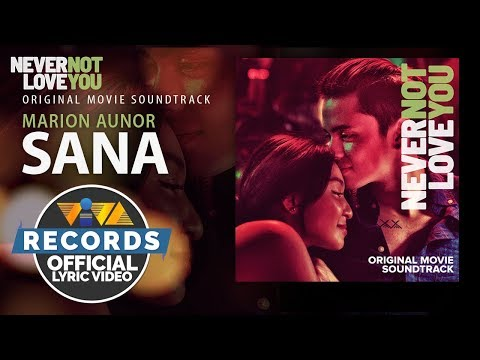 Marion Aunor - Sana | Never Not Love You OST [Official Lyric Video]