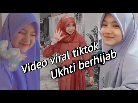 Kumpulan Video Viral Tiktok Ukhti Berhijab