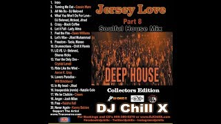 Best Soulful House Mix Jersey Love 8 by DJ Chill X