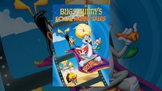 Bugs Bunny ' s 1001 Rabbit Tales