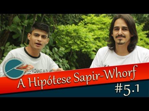 #5 - Hipótese Sapir-Whorf - A chegada - Parte 1