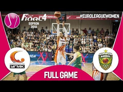 UMMC Ekaterinburg (RUS) v Sopron Basket (HUN) - Final - Full Game - Euroleague Women 2017-18
