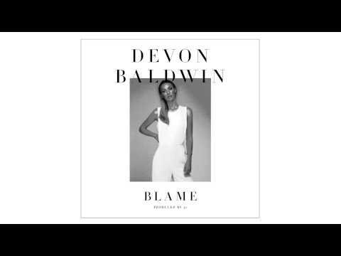 Devon Baldwin - Blame