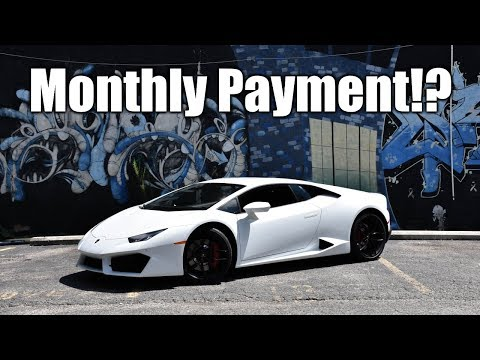 Explaining The Monthly Payment on My Lamborghini Huracan...