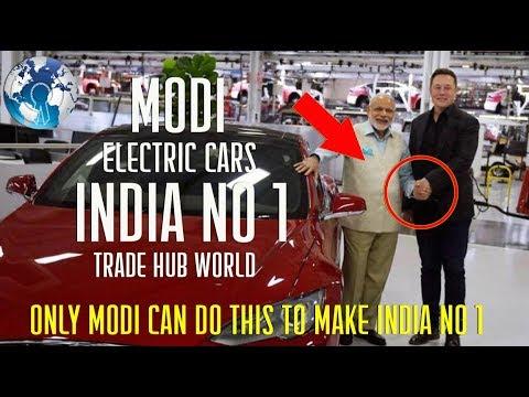 Narendra Modi made India No1 Global hub for Electric Cars and Trade