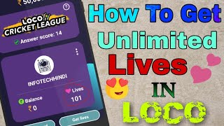 Loco Unlimited Lives ||How to Get Unlimited Lives In Loco by infotechhindi 2018
