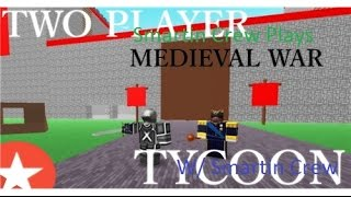 Roblox 20 PP! ✠2 Player Medieval War Tycoon✠ Part 2 W/ Penguin And Bleach UNLOCKING HEAVEN ROCK!!