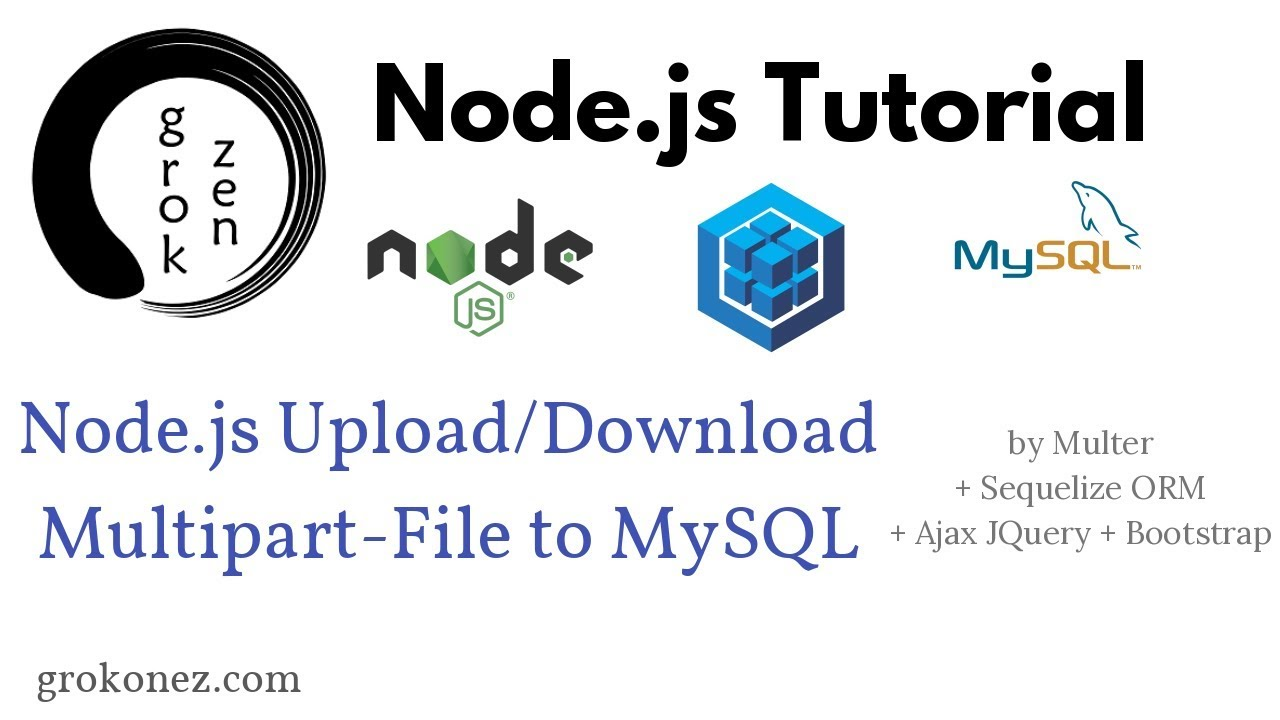 NodeJS/Express – Upload/Download MultiparFile to MySQL – Sequelize + JQuery  Ajax