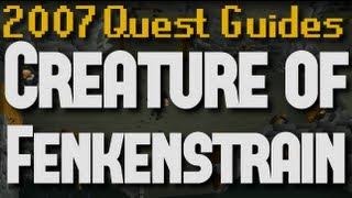 Runescape 2007 Quest Guides: Creature of Fenkenstrain