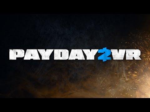 PAYDAY VR – Teaser Trailer