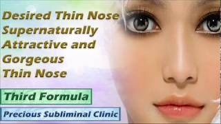 Symmetrical Thin Nose - 3rd Formula [Affirmation Frequency] - INSTANT RESULTS