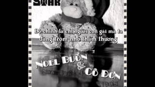 Noel Buồn và Cô Đơn - TĐ Star