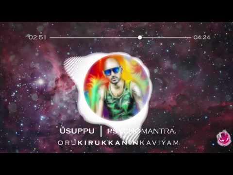 Psychomantra - Usuppu Usuppu - Oru Kirukkanin Kaaviyam (2007)