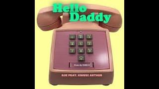 RJZ Ft Kwesi Arthur - Hello Daddy Slide