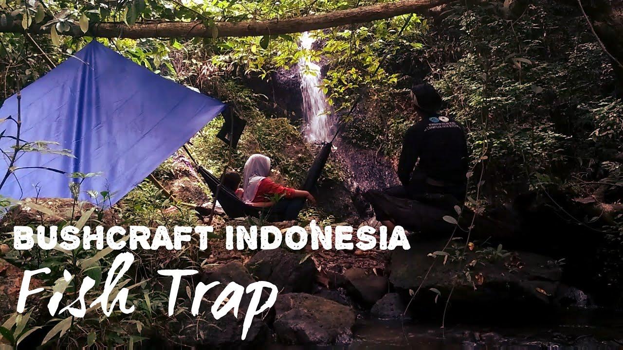 Bushcraft Indonesia || Hiking || Fish Trap
