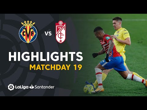 Villarreal Granada Goals And Highlights
