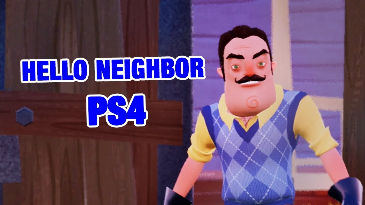 Hello Neighbor Ps4 Hello Neighbor Act 2 Youtube