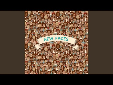 New Faces