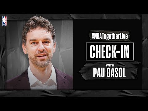 #NBATogetherLive Check-In With Pau Gasol