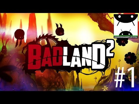 BADLAND 2 Android GamePlay #1 [60FPS]