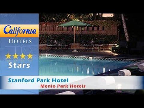 Stanford Park Hotel, Menlo Park Hotels - California