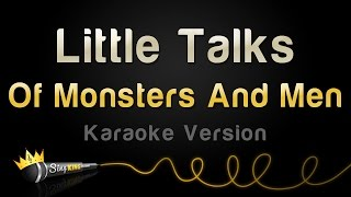Of Monsters And Men - Little Talks (Karaoke Version)