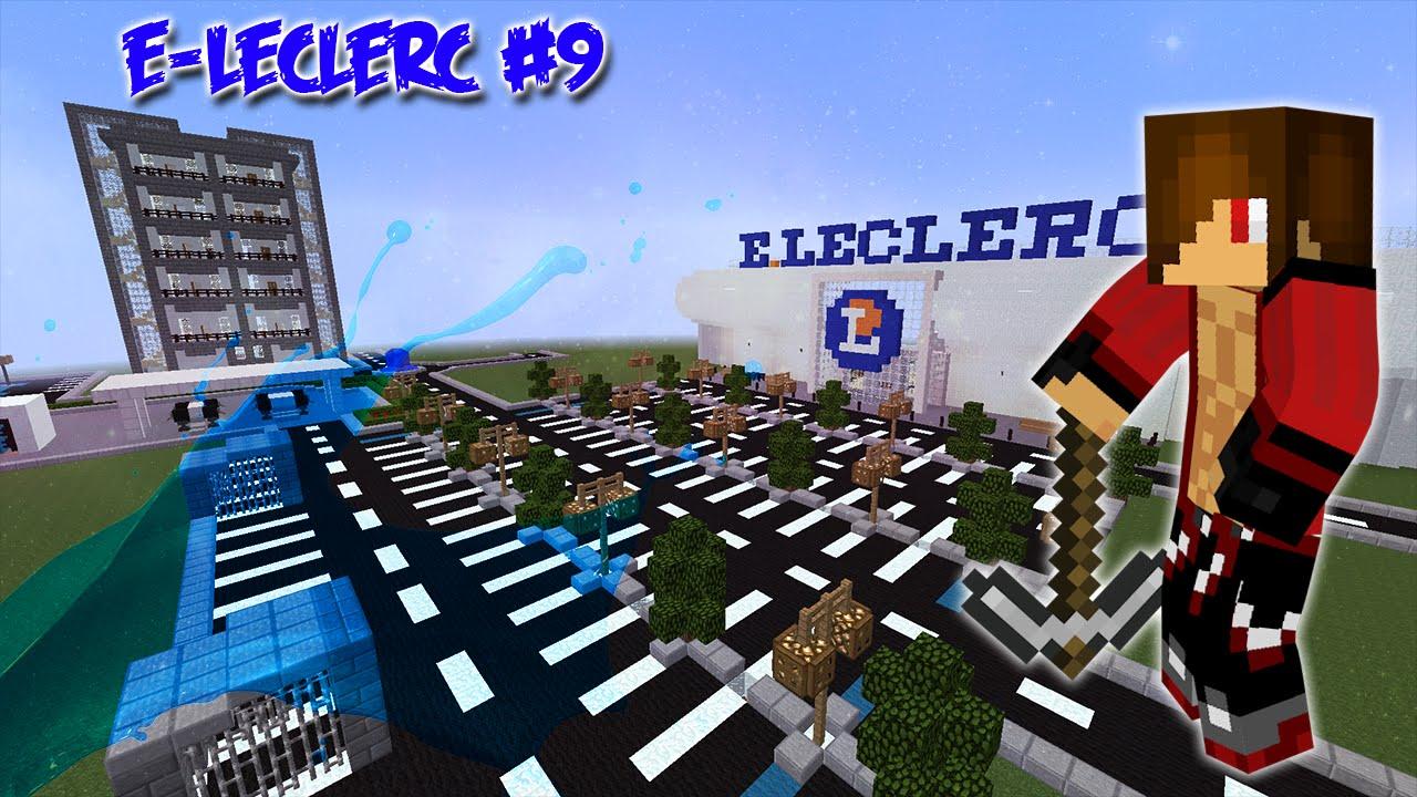 Minecraft construction d 39 un leclerc episode 9 youtube - Video minecraft construction ...
