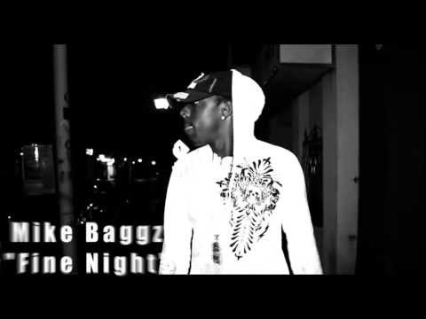Mike Baggz- Fine Night Freestyle (Official Music Video)
