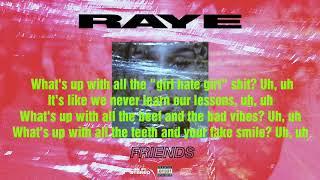RAYE - Friends (Lyric Video)