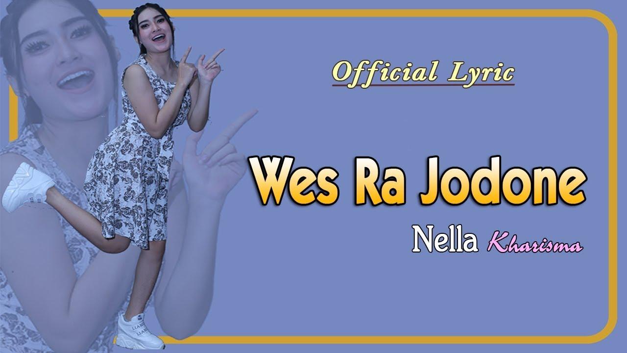 Wes Ra Jodone Nella Kharisma Official Lyric Youtube