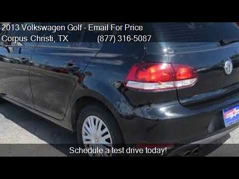 2013 volkswagen golf for sale in corpus christi, tx 78415 a - youtube